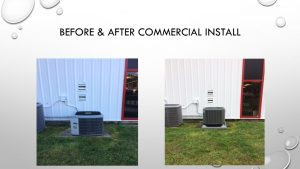 Before & after commercial install