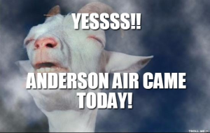 yessss-anderson-air-came-today